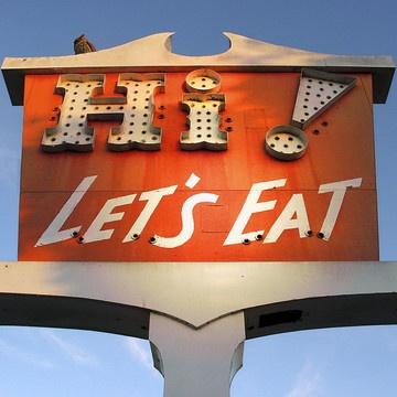 Old sign: Hi! Let's Eat