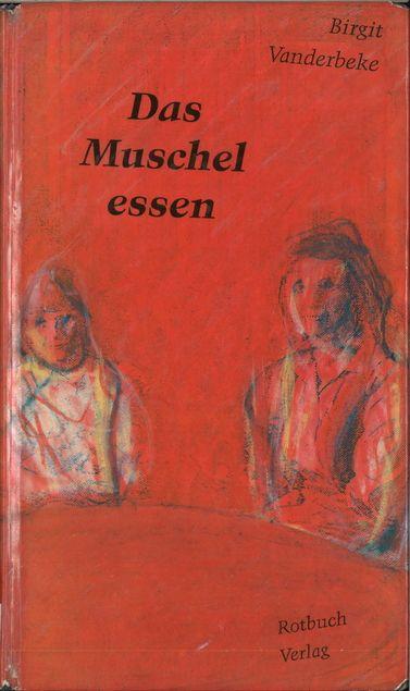 Das Muschelessen : Erzählung von Birgit Vanderbeke | LibraryThing