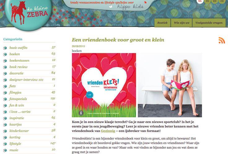 Toffe blog op #dekleinezebra over nieuwste boek #gezinnig: #vriendenklets http://blog.kleinezebra.com/2015/08/26/een-vriendenboek-voor-groot-en-klein/