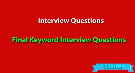 Final keyword interview questions in java