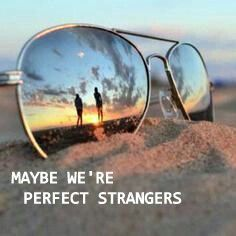 Maybe we're PERFECT STRANGERS By Jonas Blue❤ Edit by: Teenxx_catastrophe