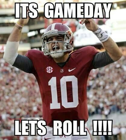 It's officially Saturday which means it's ALABAMA GAME DAY!!! Do it AJ! Roll Tide!!!