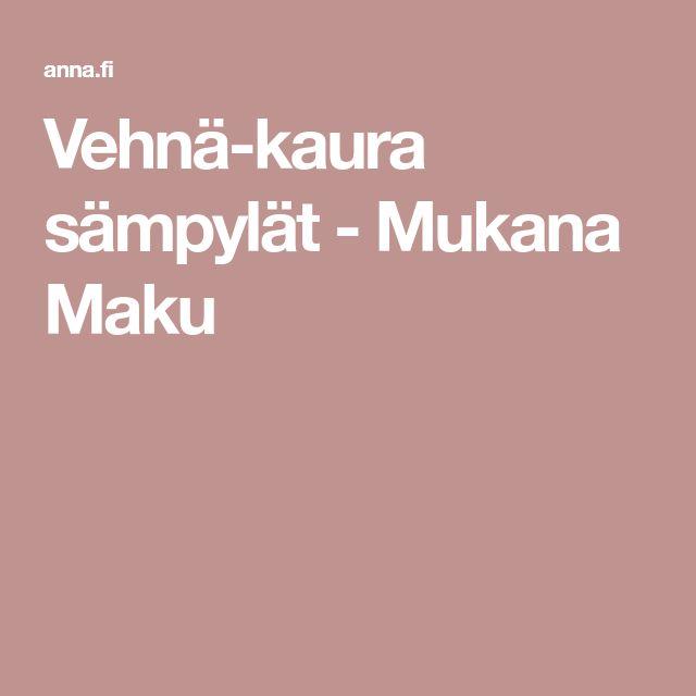 Vehnä-kaura sämpylät - Mukana Maku