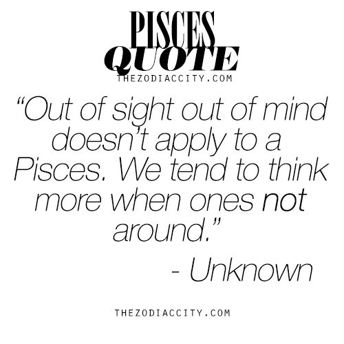 Zodiac Pisces Quote. For much more on the zodiac signs, click here.