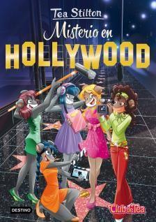 """Misterio en Hollywood Tea Stilton 23, Tea Stilton. """"¡Qué ilusión! Estamos grabando una película en Hollywood, rodeadas de famosos actores y directores de cine. Pero alguien busca sabotear la película con un misterioso robo…"""""""