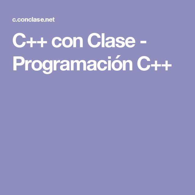 C++ con Clase - Programación C++