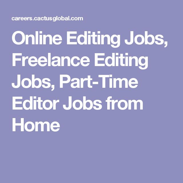 Online Editing Jobs, Freelance Editing Jobs, Part-Time Editor Jobs from Home