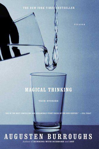 Magical Thinking: Worth Reading, Good Reading, Book Worth, Scissors, Shorts Stories, Augusten Burroughs, Book Covers, Favorite Book, True Stories