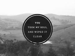 You took my soul and wiped it clean - all i want, kodaline