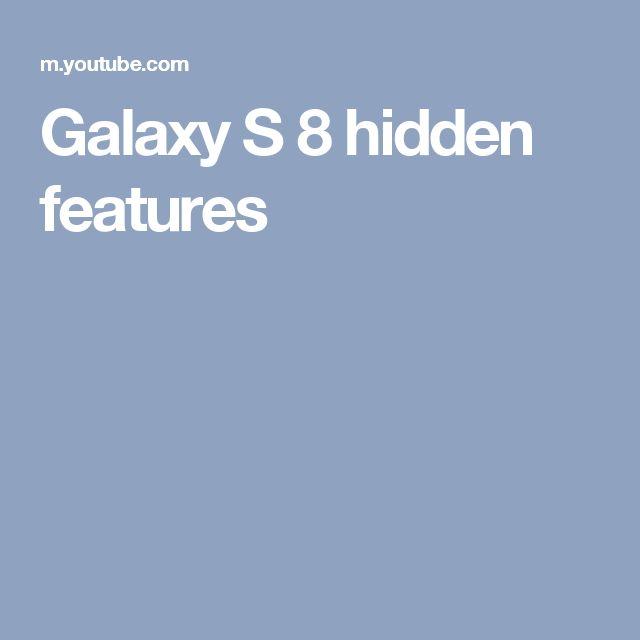 Galaxy S 8 hidden features