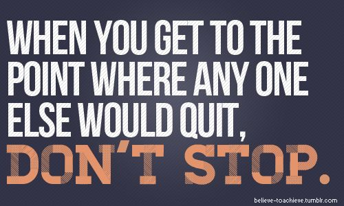 When you get to the point where any one else would quit. Don't stop. #juliomedina #shakeology #workout #motivation