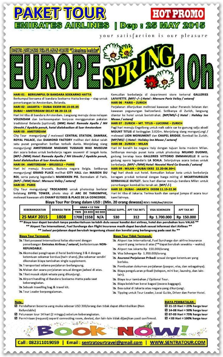 PAKET TOUR MURAH WISATA LIBURAN KELUARGA KE EROPA SPRING MAY 2015 BY EMIRATES (no Kaukenhof)  |  Call : 082311019059  |  Email :  sentratourtravel@gmail.com  |  WWW.SENTRATOUR.COM  #Kaukenhof #Belanda #Netherland #SpringEropa #EuropeSpring #LiburanKeluarga #TourMurah #TourEropa