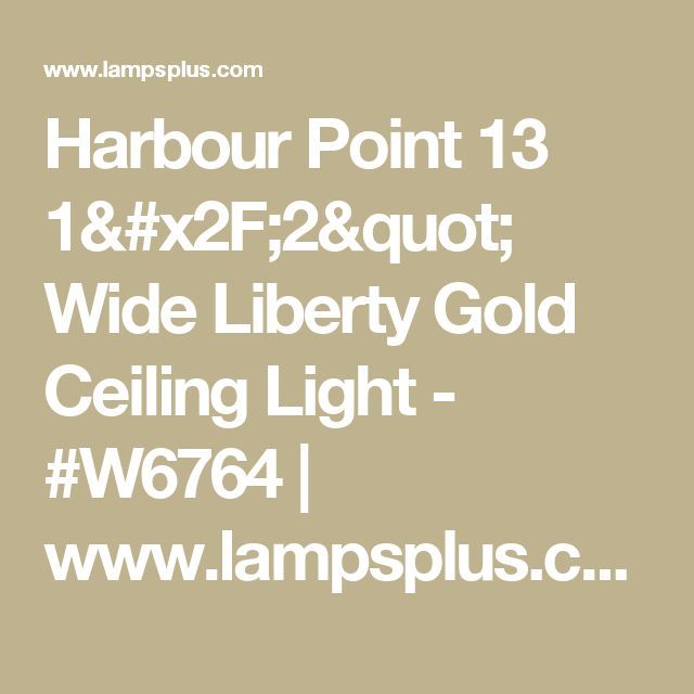 "Harbour Point 13 1/2"" Wide Liberty Gold Ceiling Light - #W6764 