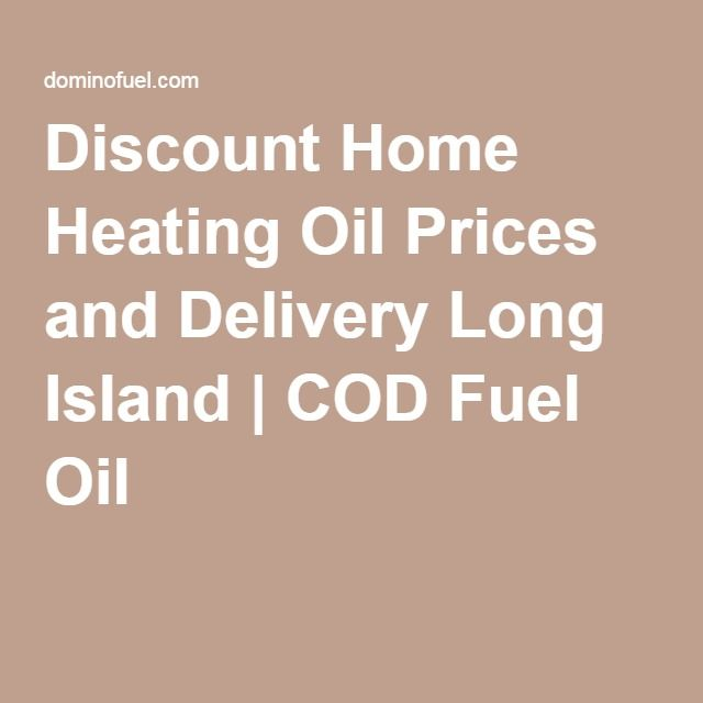 Discount Home Heating Oil Prices and Delivery Long Island | COD Fuel Oil