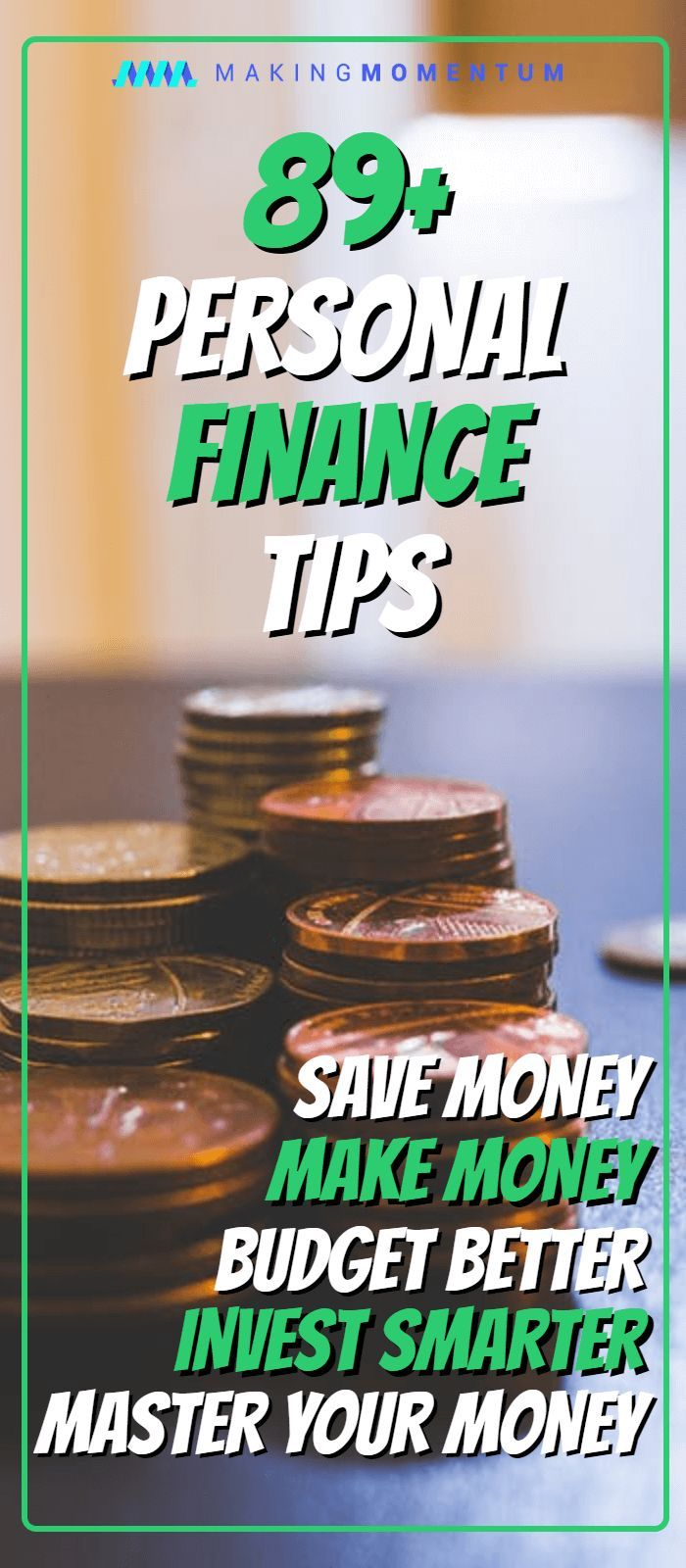 89 Great Personal Finance Tips (Advice To Save Money And Make Money)