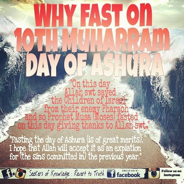 #Muharram #1436AH #Fasting #Ashura #Ashoorah #Islam #Deen #Sehri #Iftar #Virtues #Sunnah #Muslimah #TheProphetsPath #TheDailyReminder #AbuDawood #SahihBukhari #Tirmidhi  Ibn Abbas Radhiallaho Anhu narrates: When The Messenger of Allah S.A.W migrated to Madinah he found that the Jews of Madinah used to fast on the 10th day of Muharram. They said that it was the day on which The Prophet Musa Alayhis Salaam and his followers crossed the Red Sea miraculously and the Pharaoh was drowned in it's…
