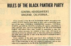"(1 of 2) Rules of the Black Panther Party - Central Headquarters, Oakland, California  ""Every member of the Black Panther Party throughout this country of racist America must abide by these rules as functional members of this party. Central Committee members, Central Staffs, and Local Staffs, including all captains subordinated to either national, state, and local leadership of the Black Panther Party will enforce these rules..."""