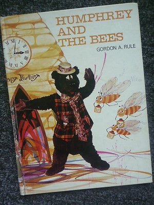 HUMPHREY B BEAR AND THE BEES Gordon A Rule 1972 Vintage Book