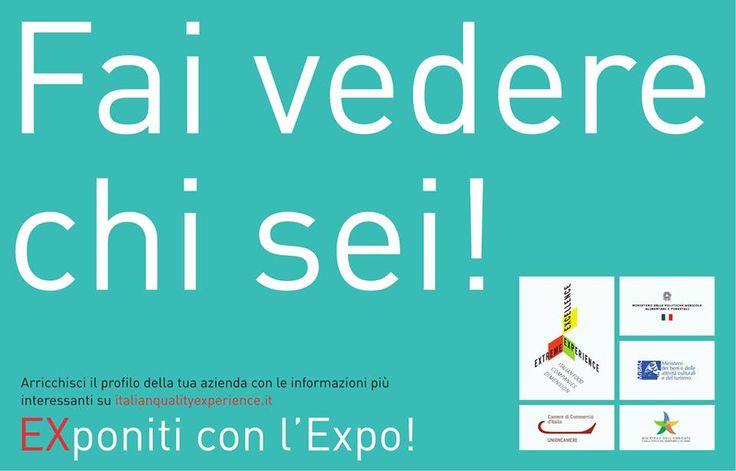Grazie a www.italianqualityexperience.it hai la possibilità di farti conoscere in occasione di EXPO 2015! Se sei un produttore dell'agroalimentare italiano, registrati e arricchisci la tua vetrina imprese sulla piattaforma Italian Quality Experience!