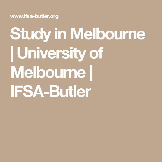 Study in Melbourne   University of Melbourne   IFSA-Butler