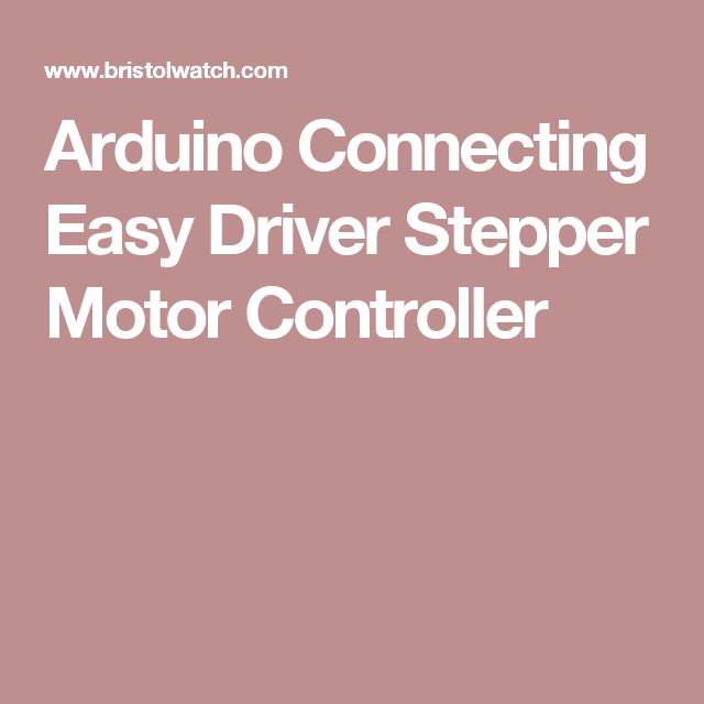 Arduino Connecting Easy Driver Stepper Motor Controller