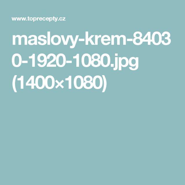 maslovy-krem-84030-1920-1080.jpg (1400×1080)