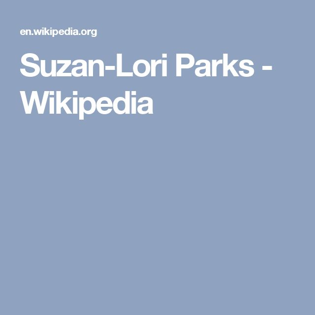 Suzan-Lori Parks - Wikipedia