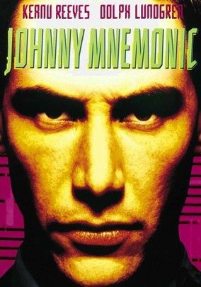 Johnny Mnemonic | Keanu reeves, Fiction movies, Matrix film