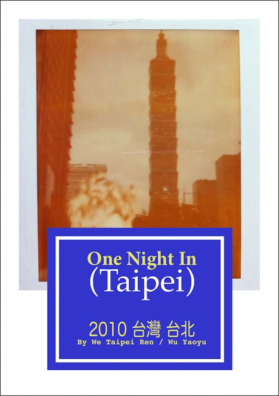 We Taipei Ren: One Night In Taipei