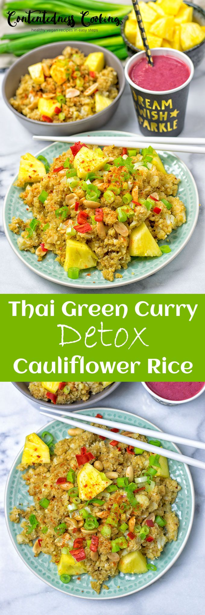 Thai Green Curry Detox Cauliflower Rice made with just 6 ingredients and 2 easy steps @contentednessco