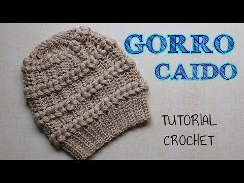 Gorro a crochet punto fantasía con detalles en punto puff - Tutorial Paso a paso, My Crafts and DIY