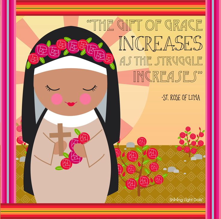 "St. Rose of Lima quote printable (free!) other Saints available too! ""The gift of grace increases as the struggle increases"""