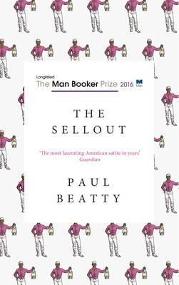 The Sellout, Paul Beatty. £9.99