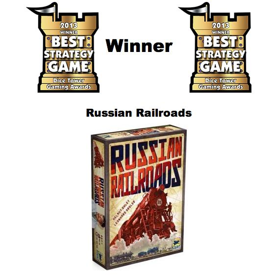 Russian Railroads won Best Strategy Game at The Dice Tower Gaming Award 2013!