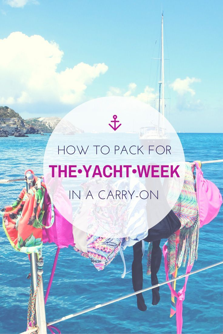 How to pack for the yacht week in a carryon yacht week