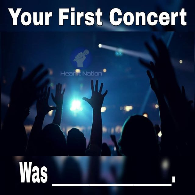 What Was Your First Concert Questionoftheday Questions Meme Memes Concert Liveshow Instamusic Instagood Instapic Inst Concert Music Lovers Instagram