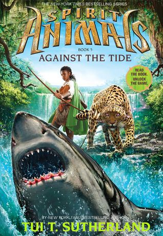 Against the Tide (Spirit Animals #5) by Tui T. Sutherland -- Expected 30th Sep 2014.  Pre-ordered on Amazon.