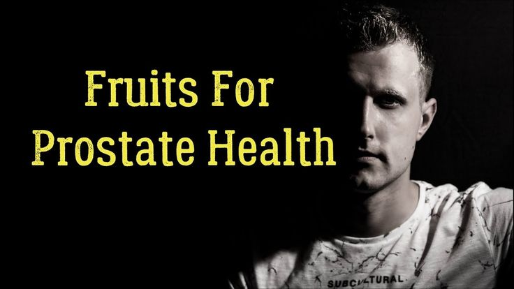 Top 25 Fruits For Prostate Health