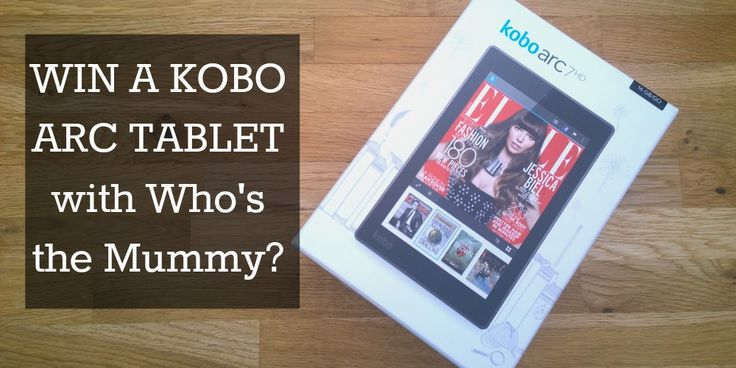 Win a Kobo eReader for your Book Confession — Who's the Mummy?