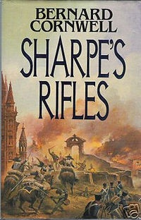 Sharpe's Rifles by Bernard Cornwall - the first of the Sharp series, Cornwall at his best.