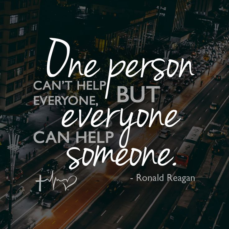 "Tim Tebow Foundation Quote of the Week: ""One person can't help everyone, but everyone can help someone."" - Ronald Reagan"