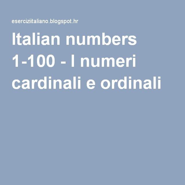 Italian numbers 1-100 - I numeri cardinali e ordinali
