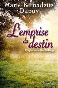 L'emprise du destin T1 | Boutique Goélette Marie-Bernadette Dupuy