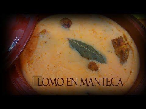 LOMO EN MANTECA COLORA - YouTube