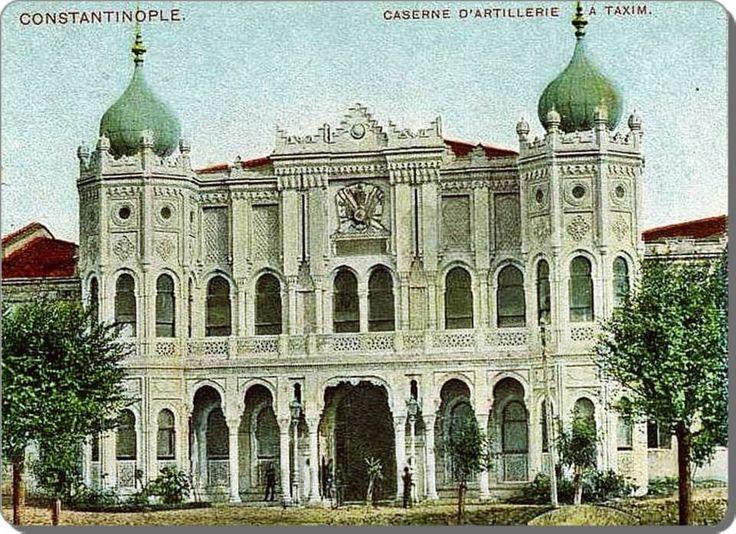 İstanbul _ Taksim Kışlası / Halil Paşa Topçu Kışlası - 1900 ler
