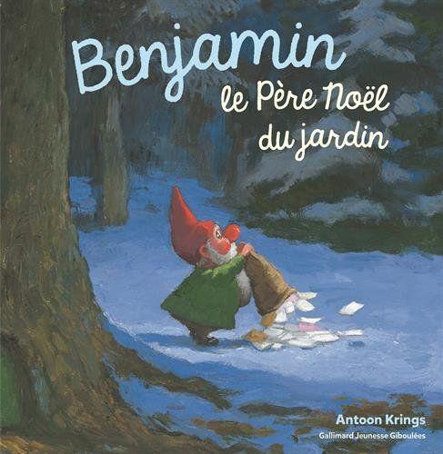 Benjamin, le Père Noël du jardin de Antoon Krings https://www.amazon.fr/dp/2075074429/ref=cm_sw_r_pi_dp_x_dhOgyb1DFBCM3