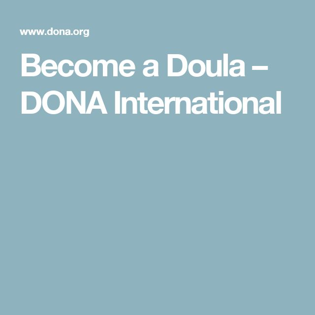 Become a Doula – DONA International