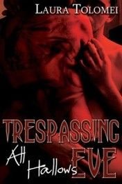 Trespassing All Hallows Eve, Trespassing Series #2