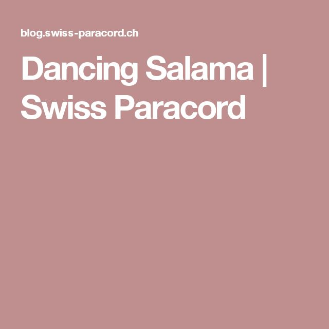 Dancing Salama | Swiss Paracord
