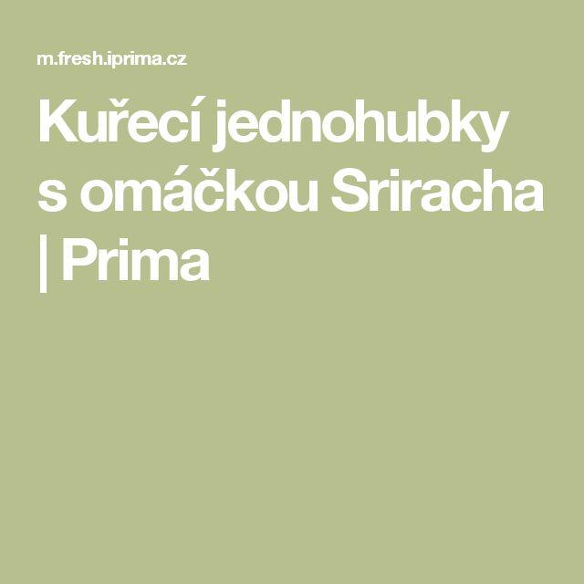 Kuřecí jednohubky s omáčkou Sriracha | Prima